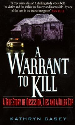 A Warrant to Kill By Casey, Kathryn