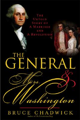 The General & Mrs. Washington By Chadwick, Bruce